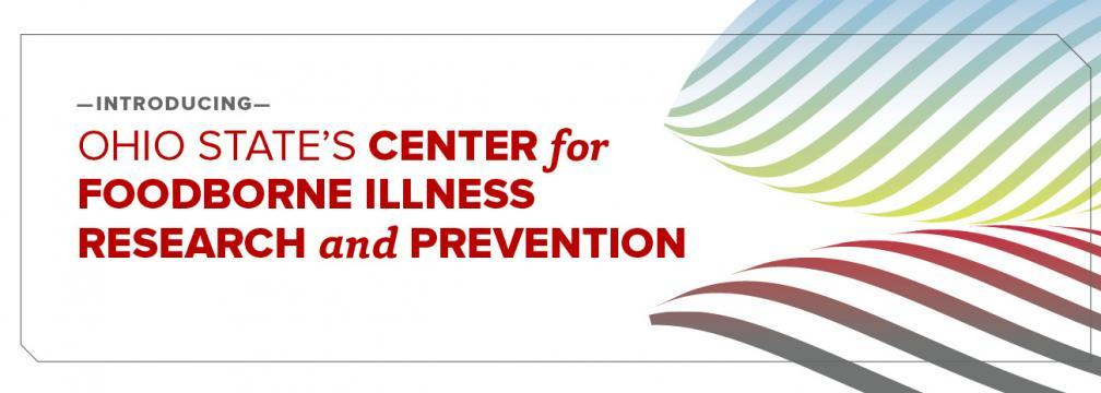 The Center for Foodborne Illness Research and Prevention